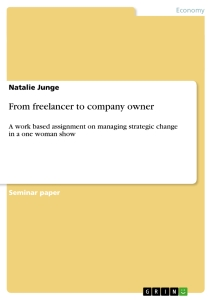 Titel: From freelancer to company owner