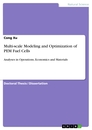 Titel: Multi-scale Modeling and Optimization of PEM Fuel Cells