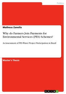 Titel: Why do Farmers Join Payments for Environmental Services (PES) Schemes?