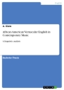 Titel: African American Vernacular English in Contemporary Music
