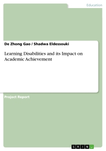 Titel: Learning Disabilities and its Impact on Academic Achievement