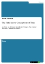 Titel: The Shifts in our Conceptions of Time