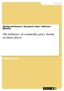 Titel: The influence of commodity price shocks on share prices
