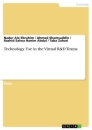Titel: Technology Use in the Virtual R&D Teams