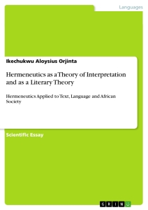 Titel: Hermeneutics as a Theory of Interpretation and as a Literary Theory