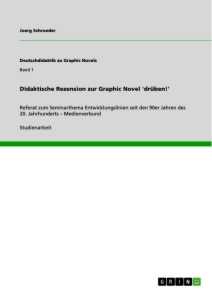 Titel: Didaktische Rezension zur Graphic Novel 'drüben!'