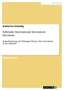Titel: Fallstudie International Investment Decisions