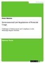 Titel: Environmental Law Regulations of Pesticide Usage