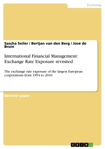 Titel: International Financial Management: Exchange Rate Exposure revisited