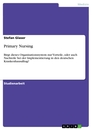 Titel: Primary Nursing