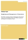 Titel: Budgeting and Management of Operations