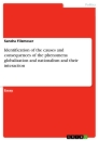 Titel: Identification of the causes and consequences of the phenomena globalization and nationalism and their interaction