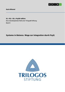 Titel: Systeme in Balance. Wege zur Integration durch PsyQ