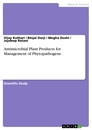 Titel: Antimicrobial Plant Products for Management of Phytopathogens