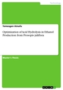 Titel: Optimization of Acid Hydrolysis in Ethanol Production from Prosopis juliflora