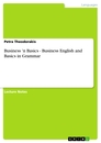 Titel: Business 'n Basics - Business English and Basics in Grammar