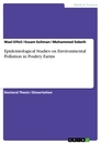 Titel: Epidemiological Studies on Environmental Pollution in Poultry Farms