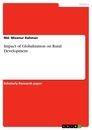 Titel: Impact of Globalization on Rural Development