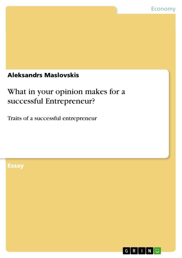 Titel: What in your opinion makes for a successful Entrepreneur?