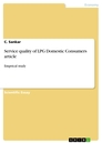 Titel: Service quality of LPG Domestic Consumers article