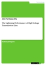 Titel: The Lightning Performance of High Voltage Transmission Line