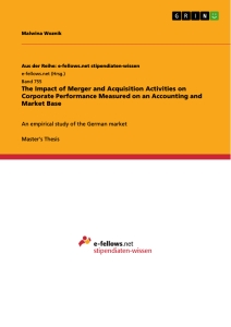 Titel: The Impact of Merger and Acquisition Activities on Corporate Performance Measured on an Accounting and Market Base