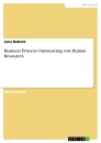 Titel: Business Process Outsourcing von Human Resources