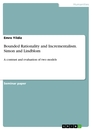 Titel: Bounded Rationality and Incrementalism. Simon and Lindblom