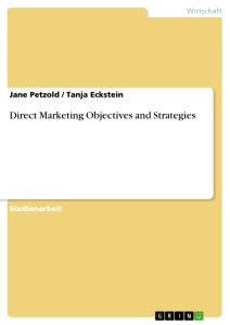 Titel: Direct Marketing Objectives and Strategies