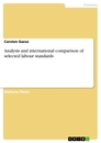 Titel: Analysis and international comparison of selected labour standards