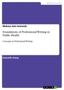 Titel: Foundations of Professional Writing in Public Health