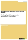 Titel: Working Capital Management for multinational corporations