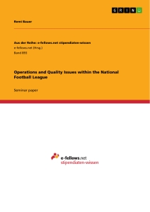 Titel: Operations and Quality Issues within the National Football League