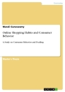 Titel: Online Shopping Habits and Consumer Behavior