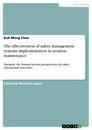Titel: The effectiveness of safety management systems implementation in aviation maintenance