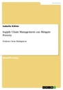 Titel: Supply Chain Management can Mitigate Poverty