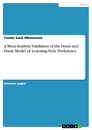 Titel: A Meta-Analytic Validation of the Dunn and Dunn Model of Learning-Style Preference