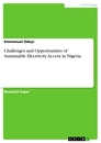 Titel: Challenges and Opportunities of Sustainable Electricity Access in Nigeria