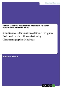 Titel: Simultaneous Estimation of Some Drugs in Bulk and in their Formulation by Chromatographic Methods.