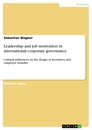 Titel: Leadership and job motivation in international corporate governance