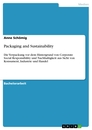 Titel: Packaging and Sustainability