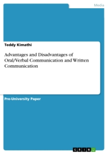 Titel: Advantages and Disadvantages of Oral/Verbal Communication and Written Communication