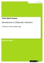 Titel: Introduction to Didascalic Semiotics