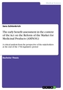 Titel: The early benefit assessment in the context of the Act on the Reform of the Market for Medicinal Products (AMNOG)