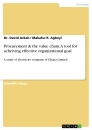 Titel: Procurement & the value chain. A tool for acheiving effective organizational goal