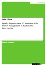 Titel: Quality Improvement of Municipal Solid Wastes Management in Alexandria Governorate