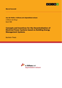 Titel: Concepts and Incentives for the Decentralization of Electrical Power Systems based on Building Energy Management Systems