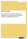 Titel: Die Implementierung des Collaborativ Planning Forecasting and Repelishment (CPFR) am Fallbeispiel Motorola