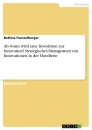 Titel: Ab wann wird eine Investition zur Innovation? Strategisches Management von Innovationen in der Hotellerie