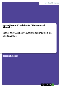 Titel: Teeth Selection for Edentulous Patients in Saudi Arabia